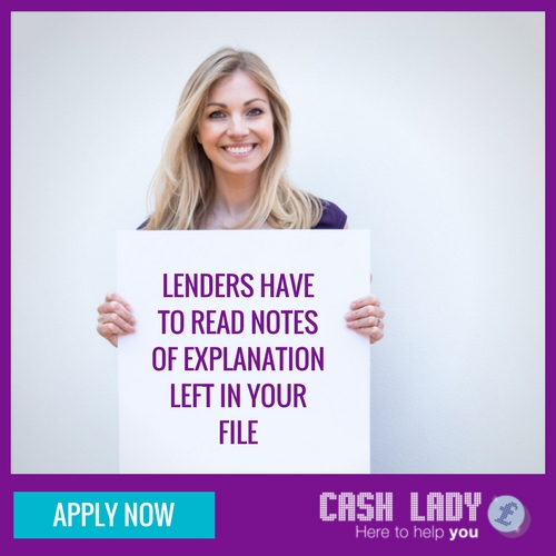 Lenders have to read notes of explanation left in your file