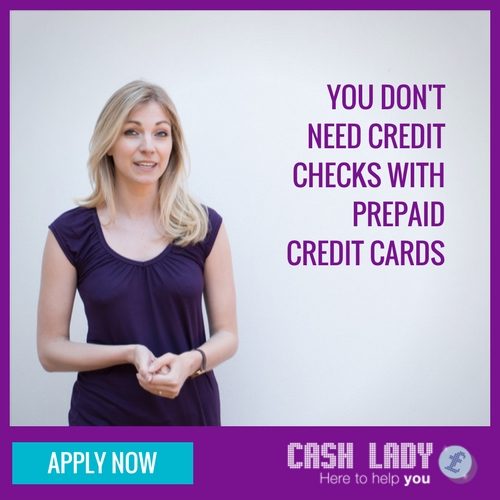 You don't need credit checks with prepaid credit cards