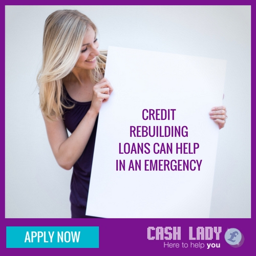 Credit rebuilding loans can help in an emergency