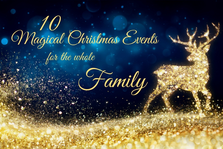 10 Magical UK Christmas Events for the Whole Family