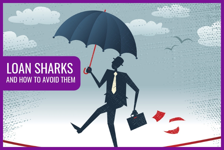 Avoid Loan Sharks: 6 Effective Ways to Spot and Avoid them
