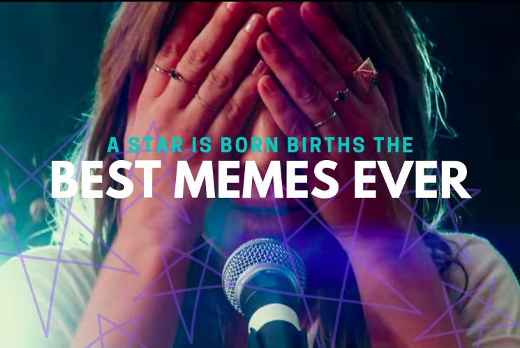 A Star is Born Memes Are Ruling the Web
