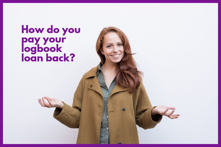 CashLady explains how you can pay your loan back