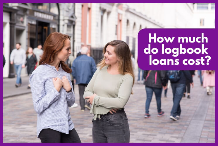 ladies discussing the cost of logbook loans