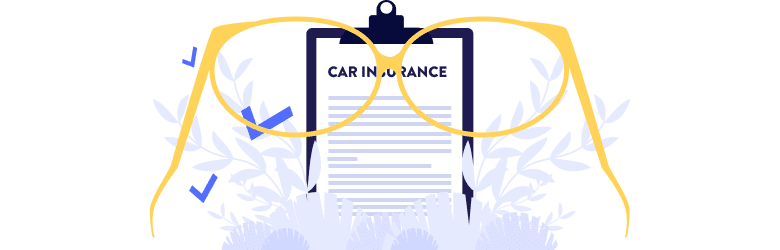 An illustration of a pair of yellow eyeglasses pointed toward car insurance papers on a clipboard.
