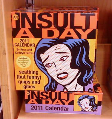 Insult Calendar 2011