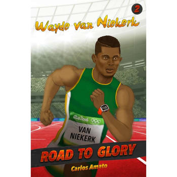Road to Glory :Wayde van Niekerk