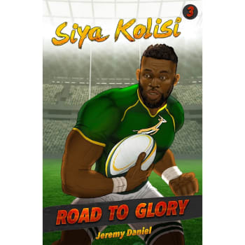 Road to Glory :Siya Kolisi - Out of Stock - Notify Me