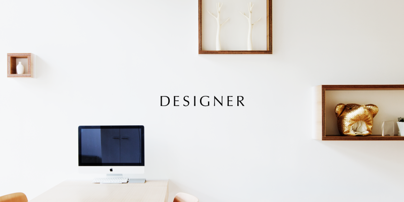 個性と才能あふれる仲間と高いアウトプットの次元へ挑むデザイナー