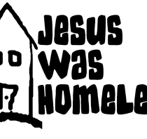 Jesus Was Homeless