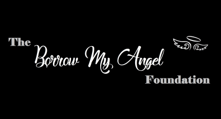 The Borrow My Angel Foundation