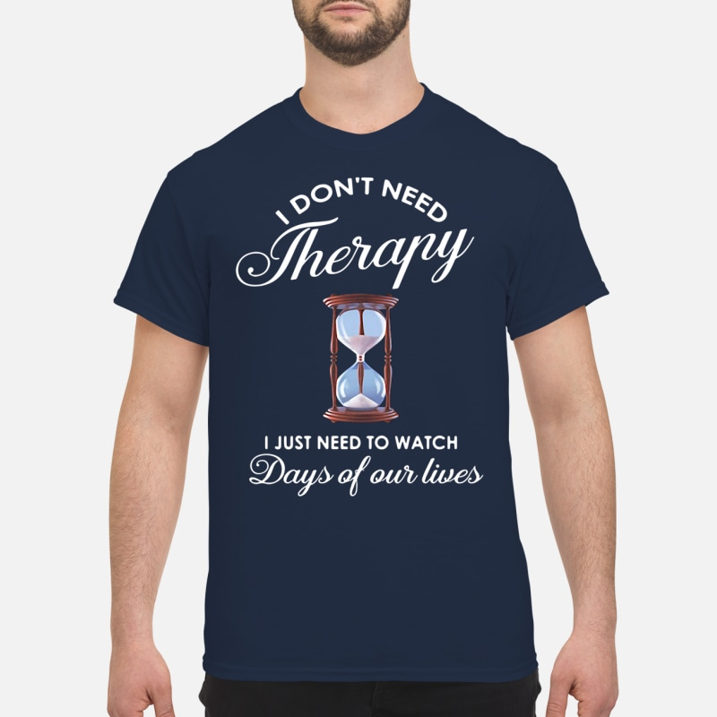 68cb3c3b2 Hourglass I don't need therapy I just need to watch days of our ...
