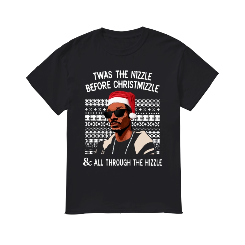 Snoop Dogg Twas The Nizzle Before Christmizzle All Through The