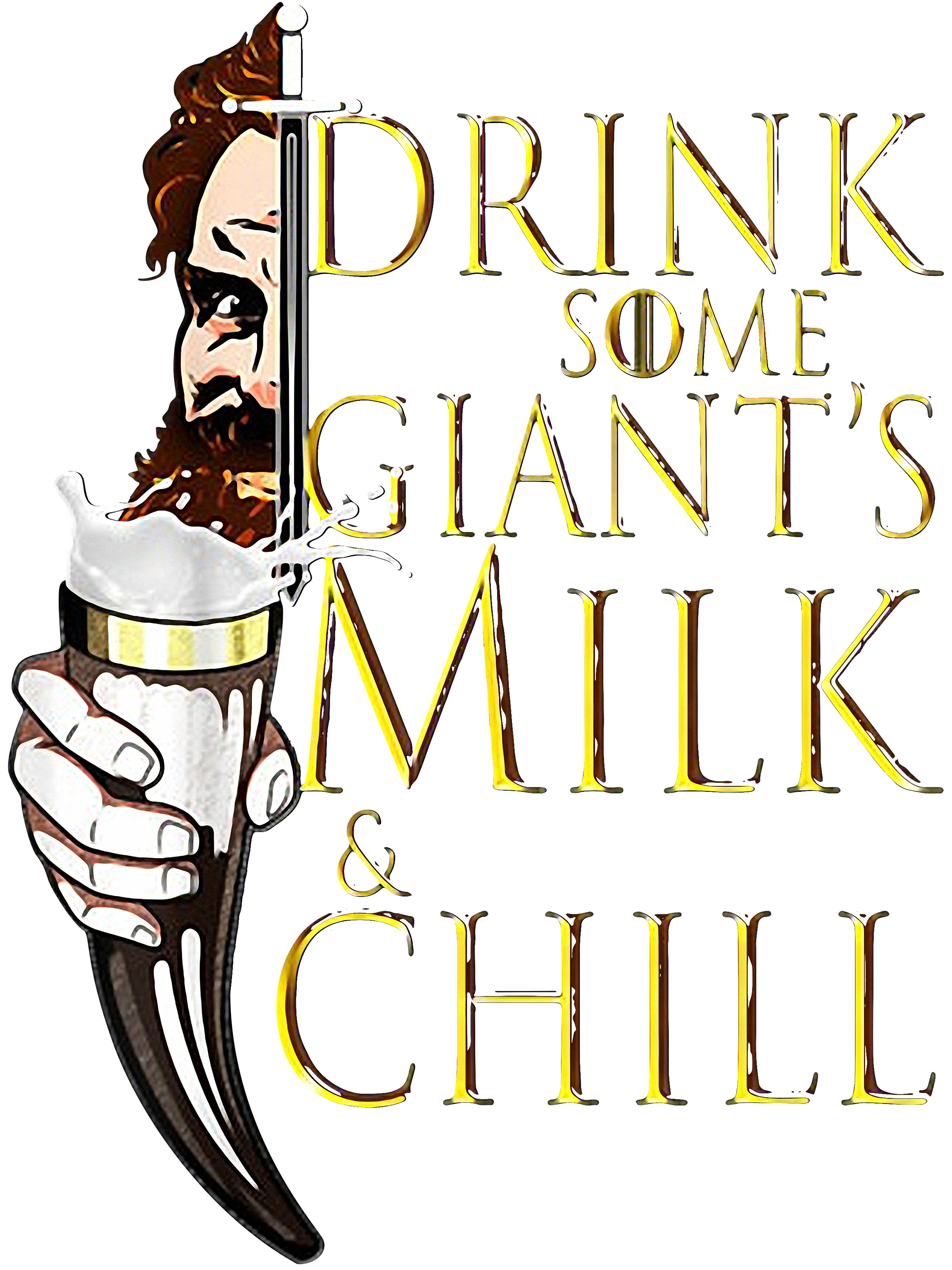 1cb3e0dd6 Game Of Thrones Tormund Giantsbane drink some Giant's milk and chill shirt
