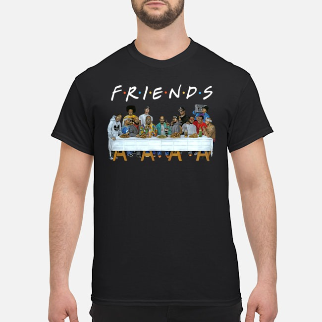 Legends Rapper's Last Supper Friends shirt