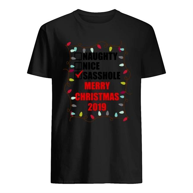 Naughty Nice Sasshole Merry Christmas 2020 Shirt