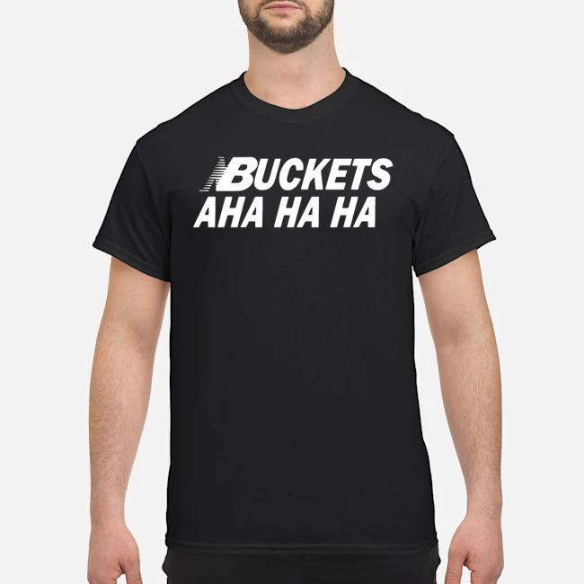 Kawhi Leonard Buckets Aha Ha Ha 2020 Shirt