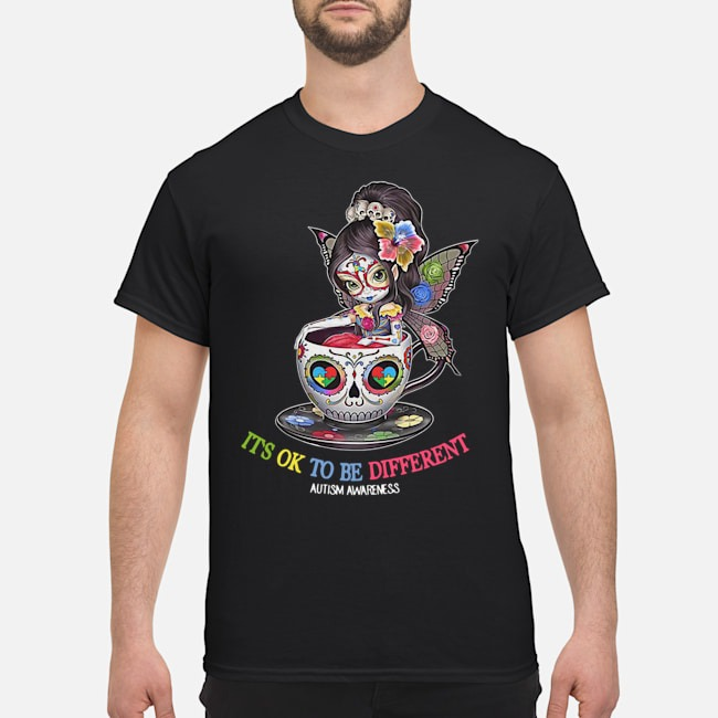 Teacup Girl Autism It_s Ok To Be Different Shirt