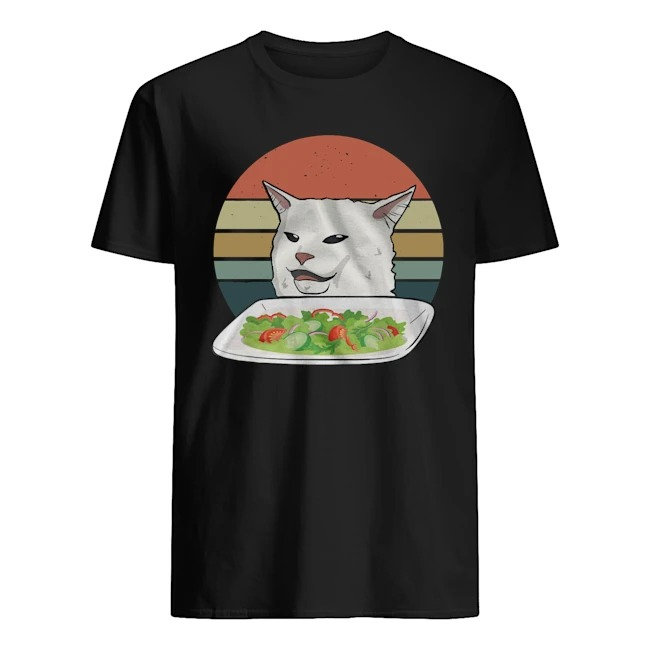 Angry women yelling at confused cat at dinner table meme vintage shirt