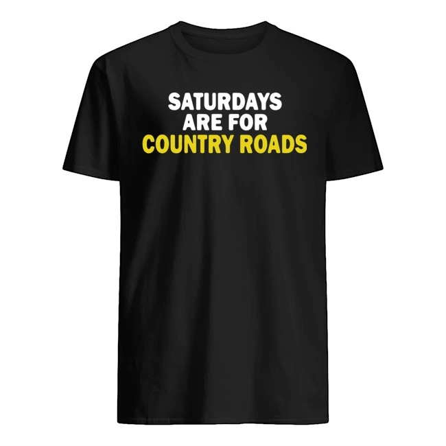 Saturdays Are For The Boys Shirt