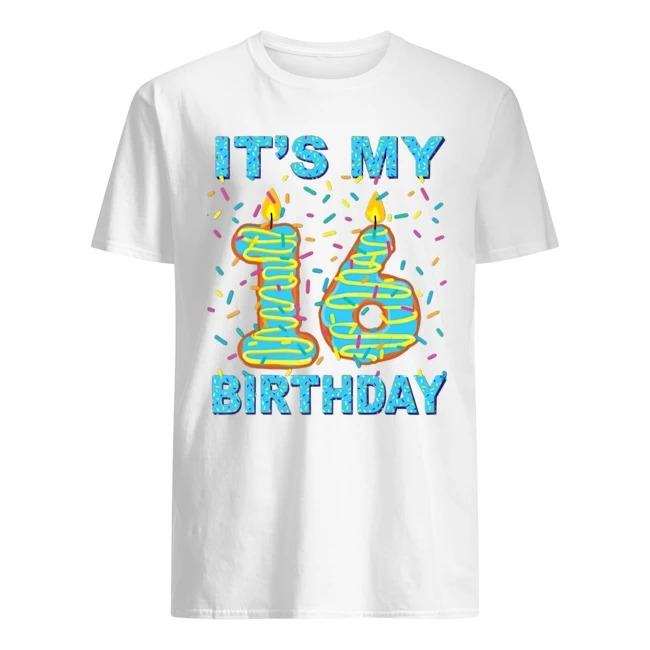 It's my 16th Birthday Funny Sweet donut 16 yrs old shirt