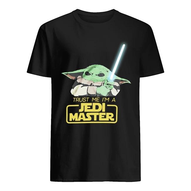 Baby Yoda trust me I'm a Jedi Master Shirt