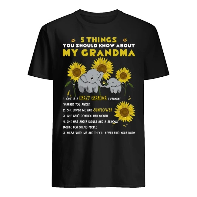 Elephants Sunflower 5 things you should know about my grandma shirt