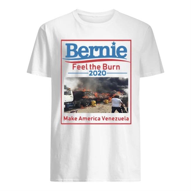 Bernie Feel The Burn 2020 Make America Venezuela Shirt