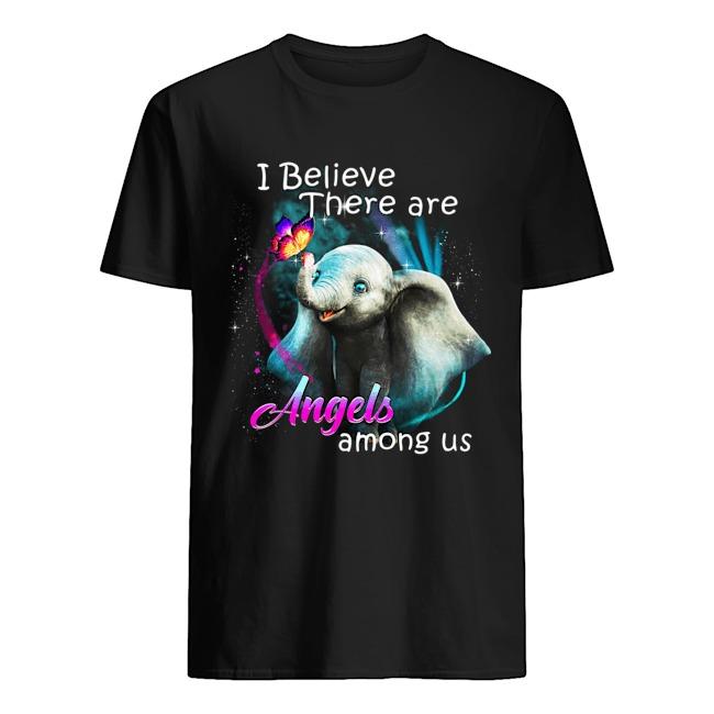 Dumbo Elephant I believe there are angels among us shirt