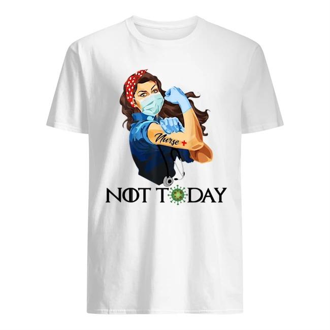 Strong Woman Nurse Corona Not Today Shirt