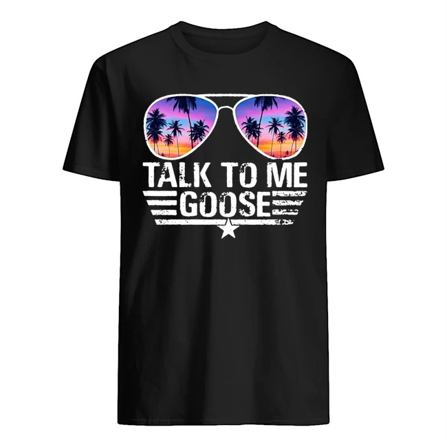 Glasses talk to me goose shirt