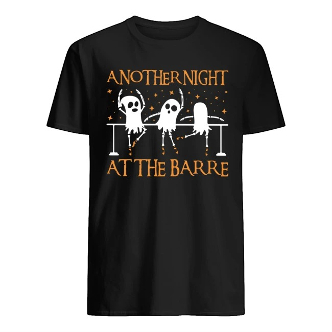 Ghost Bale Another Night At The Barre Halloween shirt
