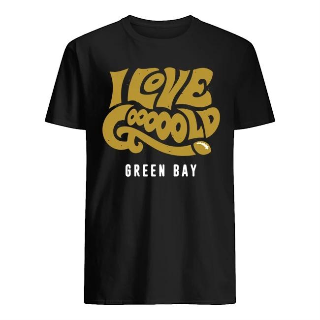 I love goooold Green Bay shirt