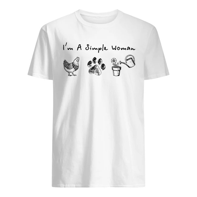 I_m a simple woman chicken paw shirt
