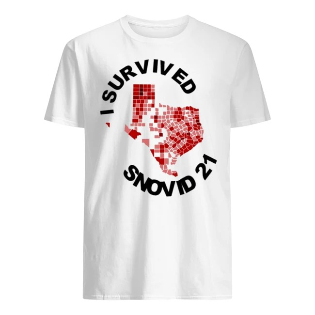 I Survived Snovid 2021 Texas Vote Shirt