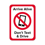 "Picture for manufacturer ""Arrive Alive Don't Text And Drive"" Stickers"