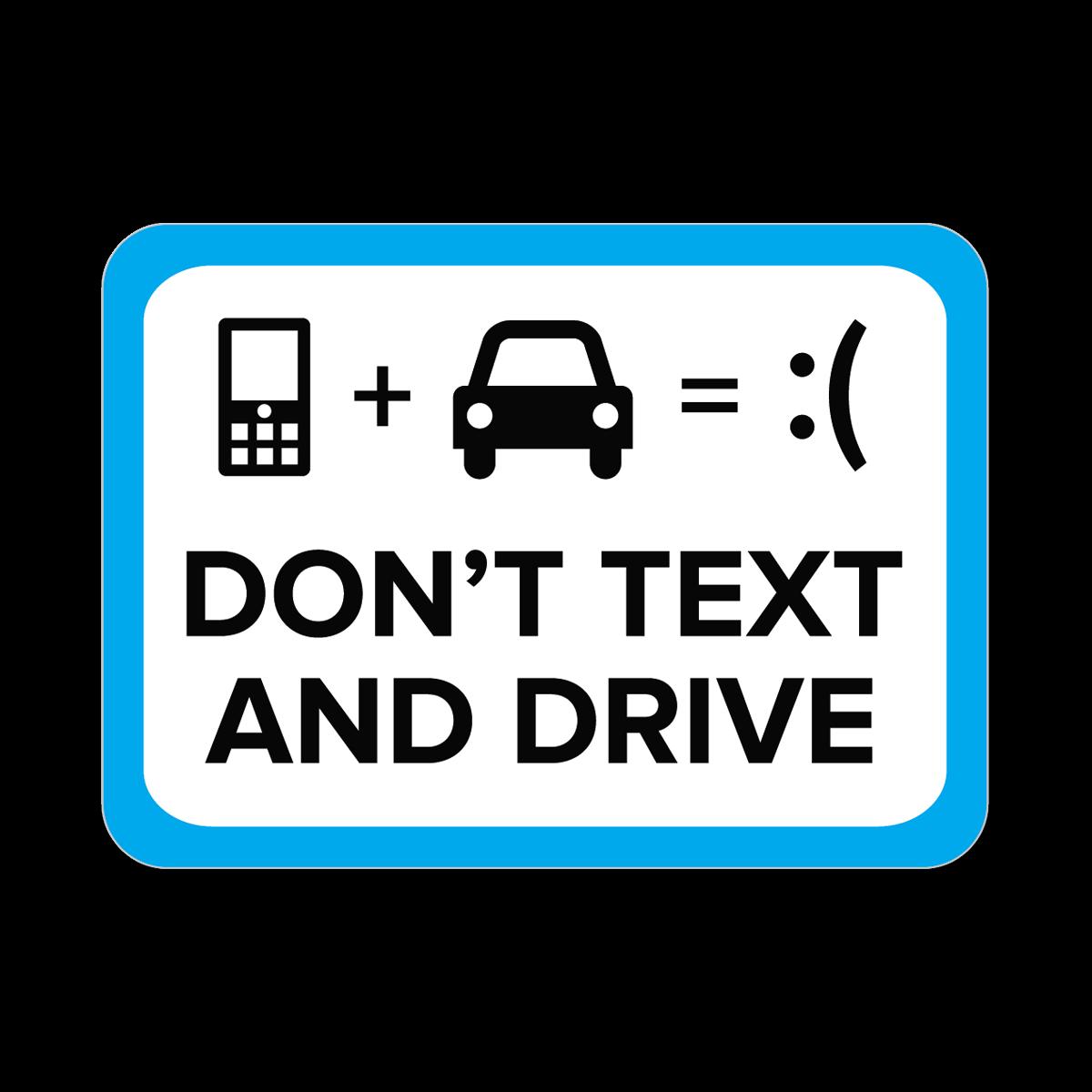 Don't Text & Drive Stickers | Mines Press