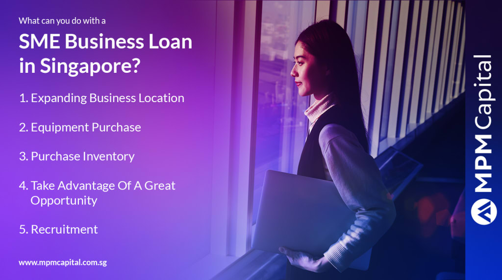 What Can You Do With A SME Business Loan Singapore