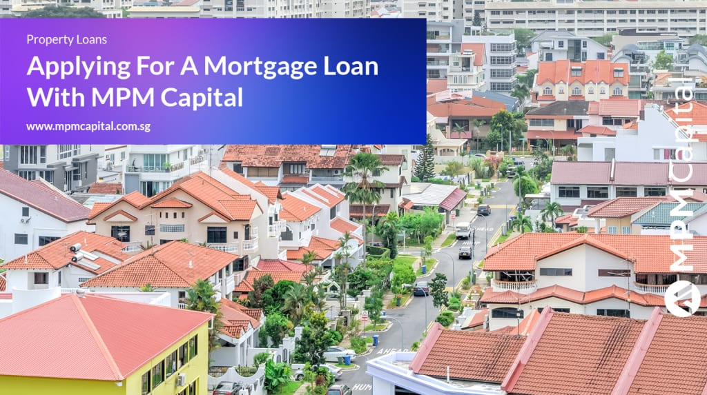 MPM Capital - Applying-For-A-Mortgage-Loan-With-MPM-Capital