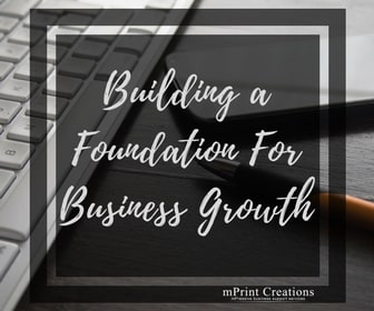 Building A Strong Foundation for Busienss Growth