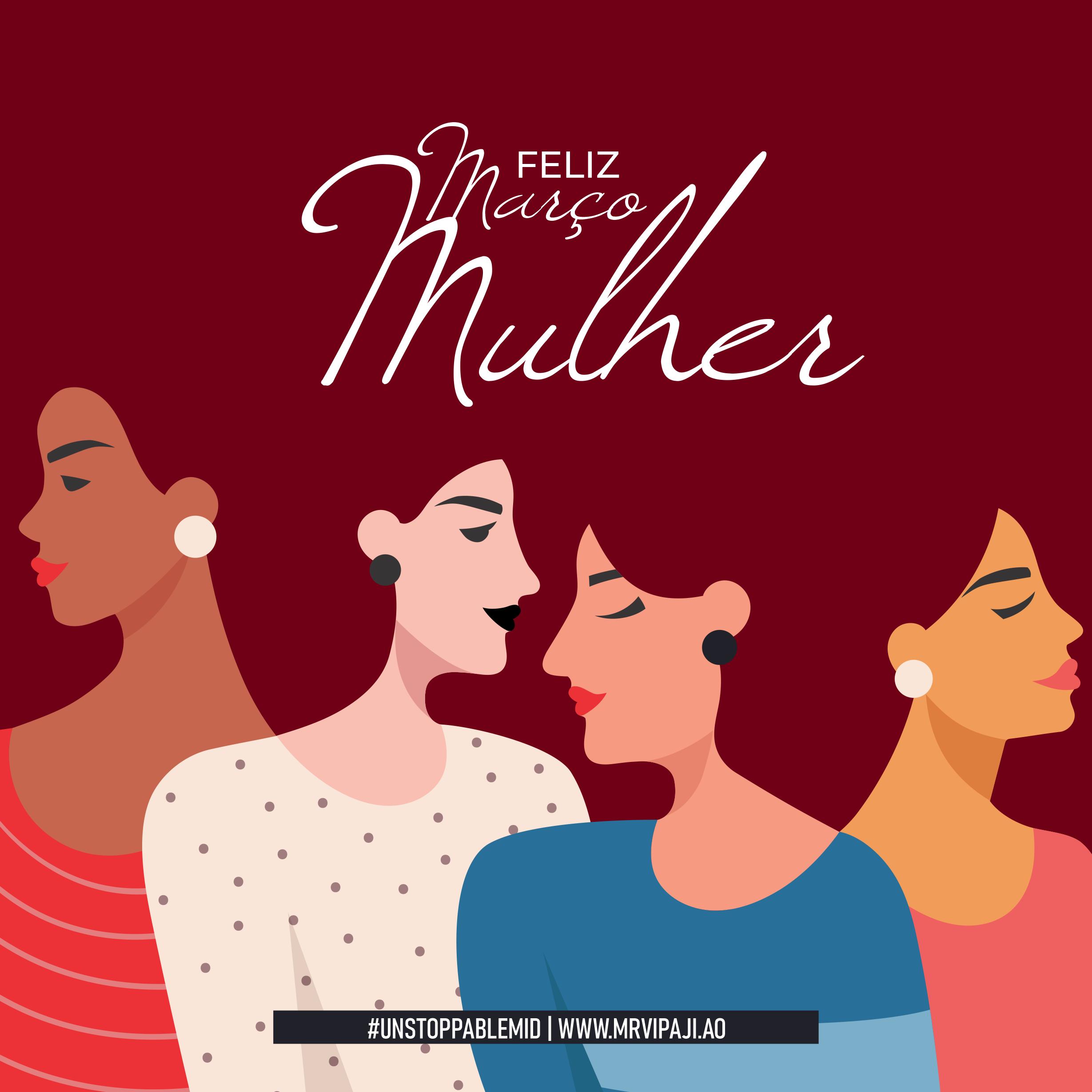 FELIZ MARÇO MULHER