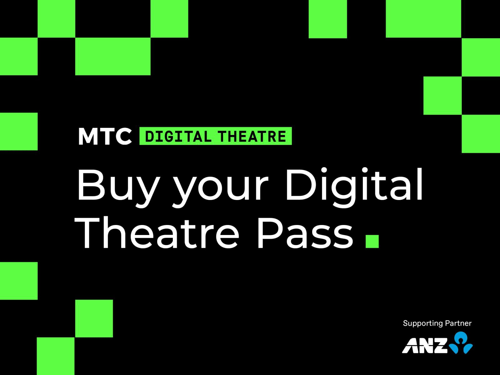 Artwork for Discounted MTC Digital Theatre Passes