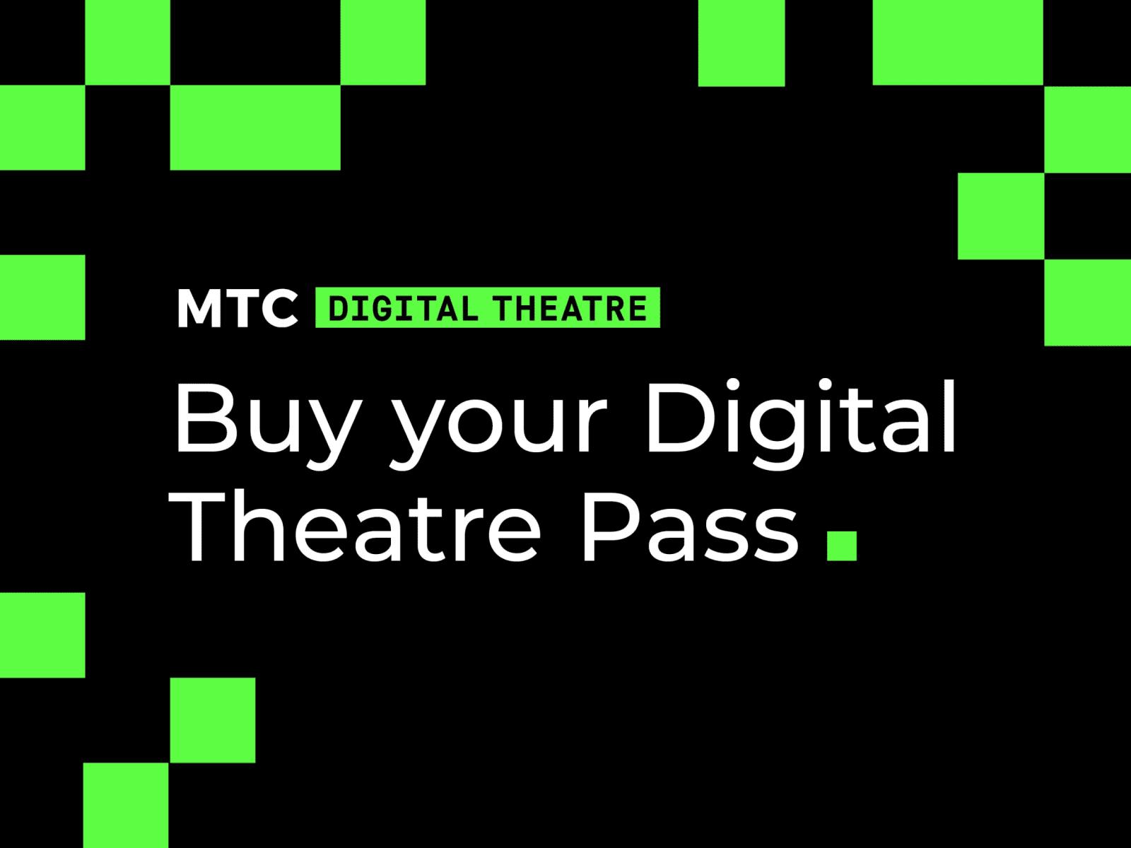 Artwork for MTC Digital Theatre Passes
