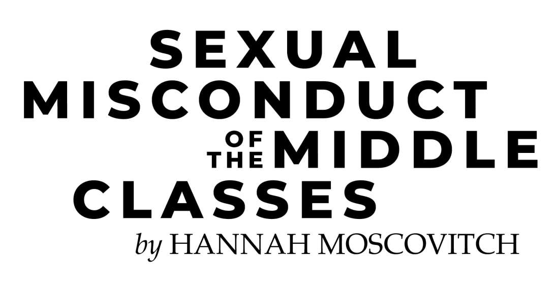 Sexual Misconduct of the Middle Classes
