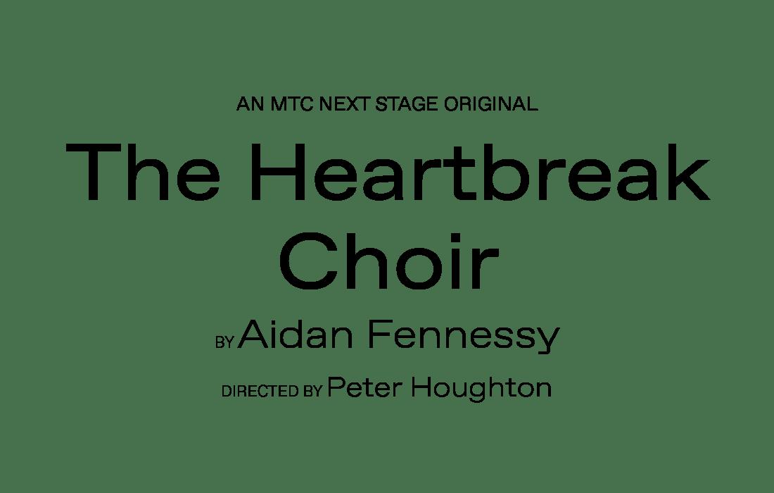 The Heartbreak Choir