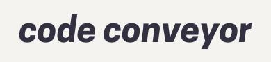Code Conveyor