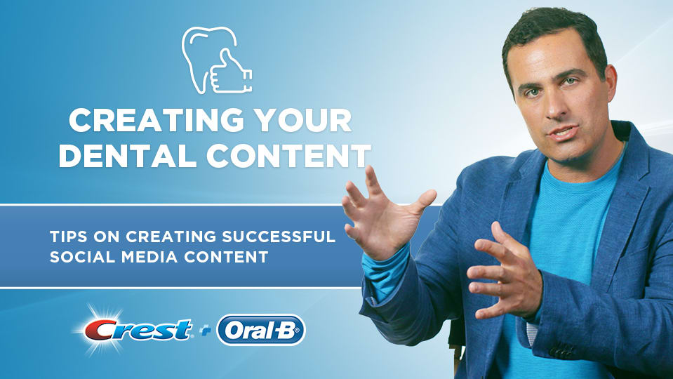 Creating Your Dental Content