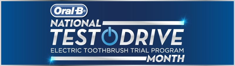 Crest + Oral-B National Test Drive Month
