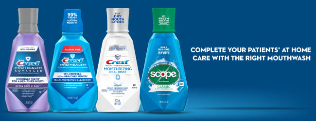 Complete your patients' at home care with the right mouthwash