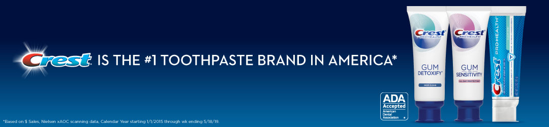Crest is the #1 Toothpaste Brand in America